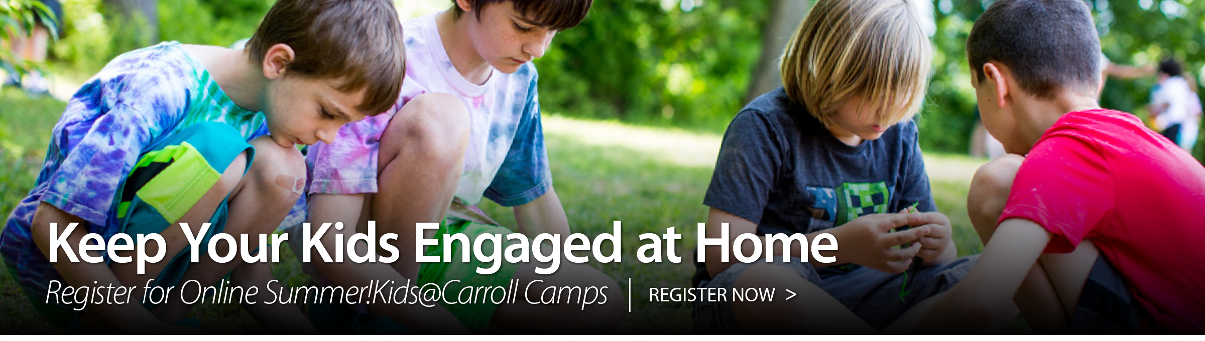 Cool Camps for Kids at Carroll Summer Kids at Carroll Registration Now Open