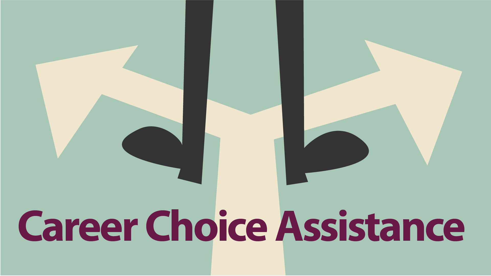 Need Career Choice Assistance?