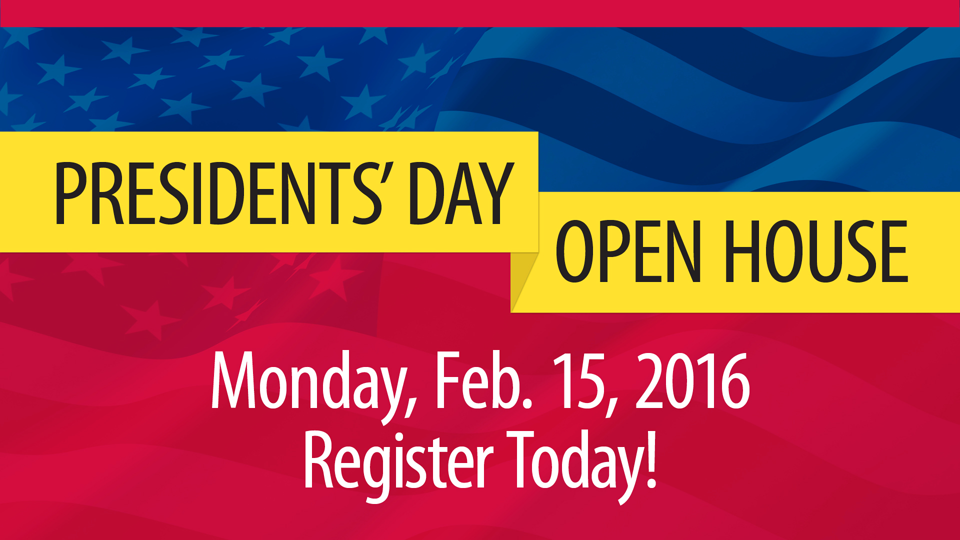 President Day Open House