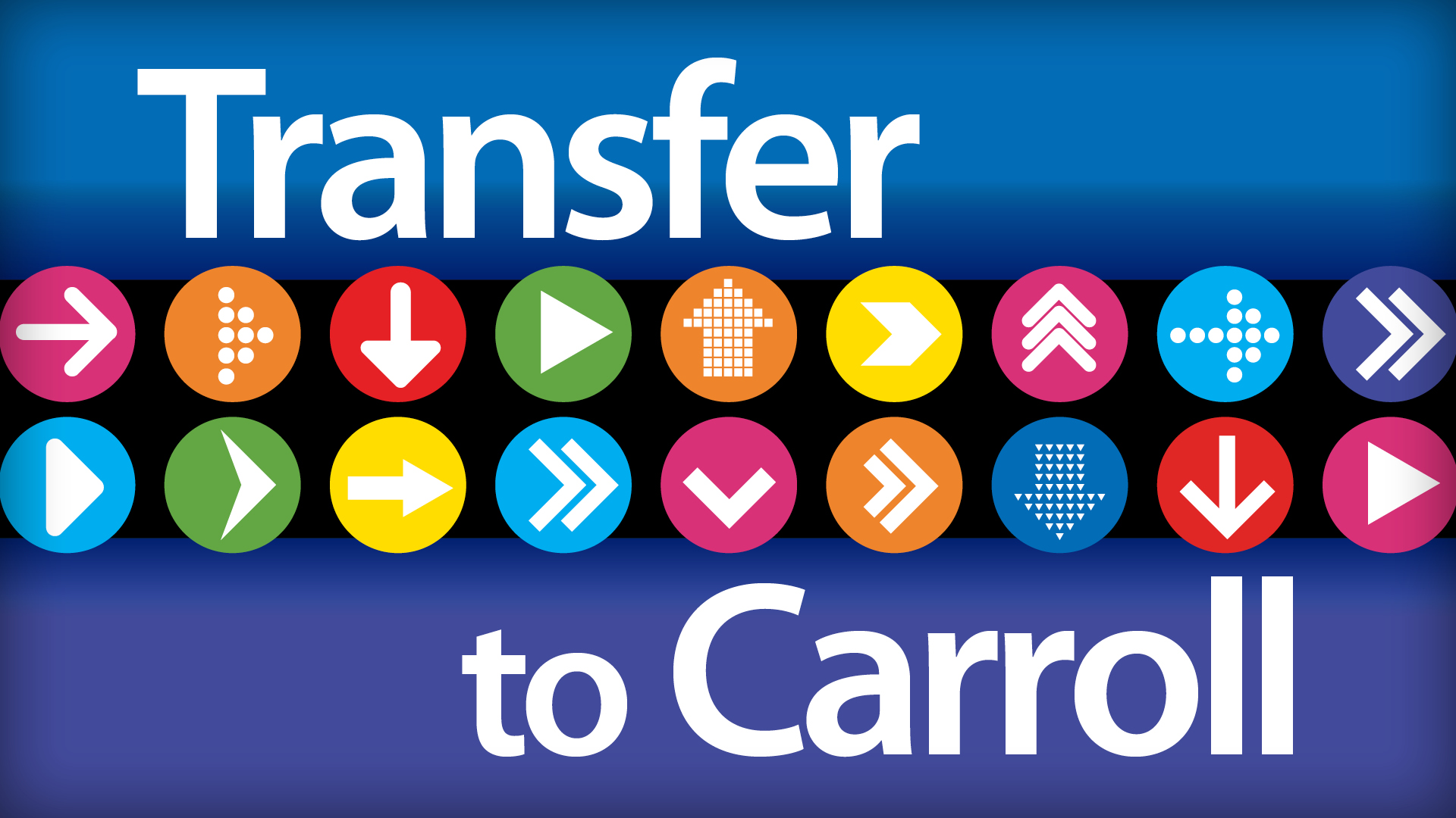 Transfer to Carroll - find out how!